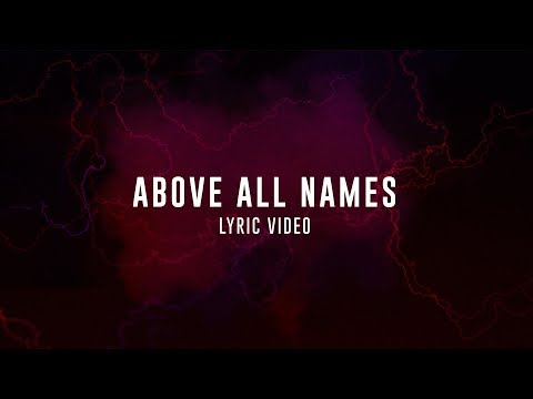 Xxx Mp4 ABOVE ALL NAMES LIVE In Asia Planetshakers Official Lyric Video 3gp Sex