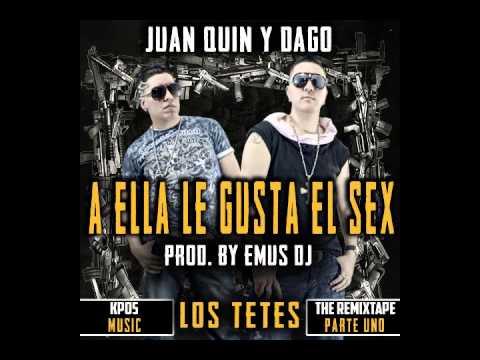 Xxx Mp4 Juan Quin Y Dago A Ella Le Gusta El SEX EMUS DJ 3gp Sex