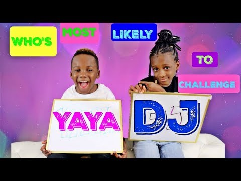 Xxx Mp4 Who S Most Likely To Challenge Yaya And Dj 3gp Sex