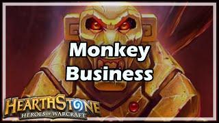 [Hearthstone] Monkey Business