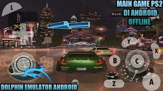Cara Download Dan Install Game Need For Speed Underground 2 PS2 Di Android + Cara Setting nya