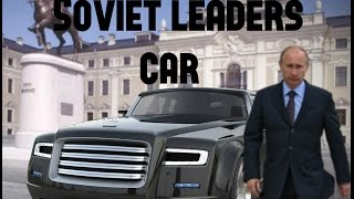 ZIL limousine : The Soviet leaders