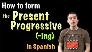 01056 Spanish Lesson - Present progresive (-ING)