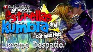 Llevame Despacio LIMPIA 2018 ➩ Estrellas De La Kumbia (AUDIO OFICIAL HD)