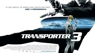 The Transporter 3 (2008) RANT aka Movie Review