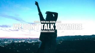 Charlie Puth feat. Selena Gomez - We Don't Talk Anymore (Wallmers Remix)
