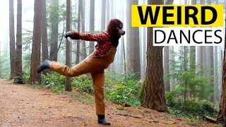 Weird Dancing