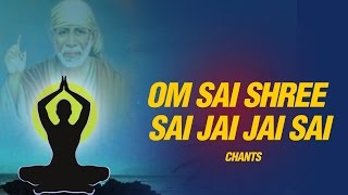 Om Sai Shree Sai Jai Jai Sai Sai Maha Mantra ( Sai Chants )