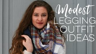 5 MODEST Legging Outfit Ideas // How to Wear Leggings Modestly