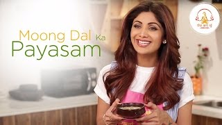 Moong Dal Ka Payasam |  Shilpa Shetty Kundra | Healthy Recipes | The Art Of Loving Food