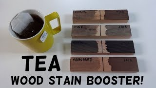 DIY Tea Wood Stain Booster!