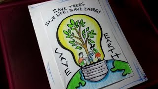How To Draw Save Trees Save Energy Poster Drawing For Kids