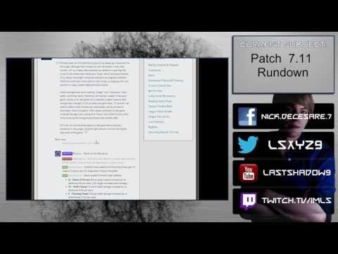 Patch 7.11 Rundown