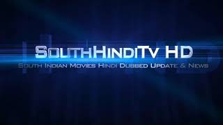 Uncoming hindi dubbing south Indian movies trallers ...in 2020