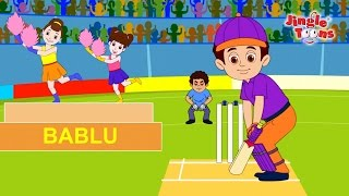 Bablu in T-20 Cricket | Hindi Rhymes | Animated Songs & Rhymes by Jingle Toons