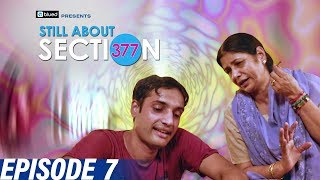 Still About Section 377 | Episode 7 | Acceptance