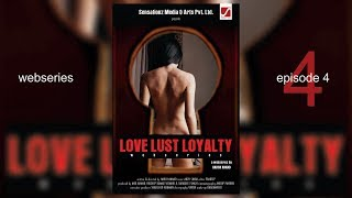 Love Lust Loyalty | LLL | Web Series | Episode-4