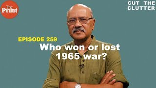 On anniv of 1965 India-Pakistan War, who won or lost & why it was a war of mutual incompetence