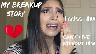 My Breakup Story