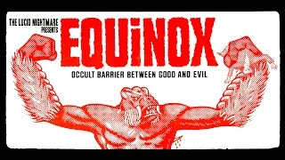 The Lucid Nightmare - Equinox Review