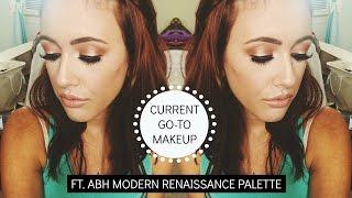 Current GO-TO MAKEUP ft. ABH Modern Renaissance Palette!