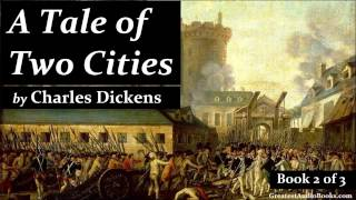 A TALE OF TWO CITIES by Charles Dickens - FULL Audio Book   Greatest Audio Books (Book 2 of 3)
