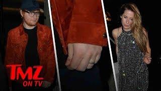 Ed Sheeran Wears An Engagement Ring | TMZ TV