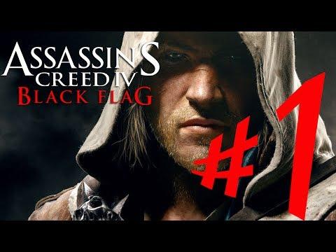Assassin's Creed IV : Black Flag - Parte 1: Edward Kenway!! [ Playthrough AC 4 Dublado em PT-BR ]