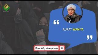 Aurat Wanita | Buya Yahya Menjawab