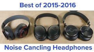 Best Noise Canceling Headphones for 2016 - Bose QC25 Beats Studio or Cleer NC?