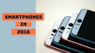 Upcoming Technologies in Smartphones (2018)