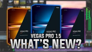 Vegas Pro 15 Released - What's New?