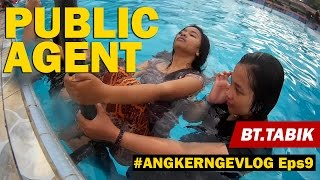 (#ANGKERNGEVLOG) - Eps9 - PUBLIC AGENT Prank at Batang Tabik