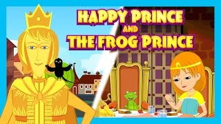 Happy Prince and The Frog Prince  - Story Compilation For Kids || Storytelling For Children