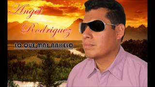 Mi mejor canción - Angel Rodriguez