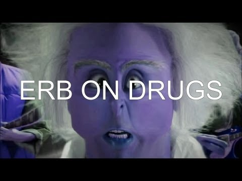 DoC bRoWn VS DoCtOr WhO (ERB on drugs)