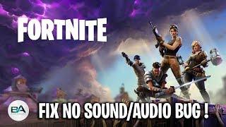 Fortnite No Sound FIX | Audio BUG FIX PC 2018 SEASON 6