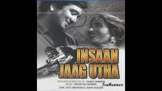 Insan Jaag Utha (1959) Evergreen Songs