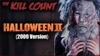 Halloween II (2009) KILL COUNT