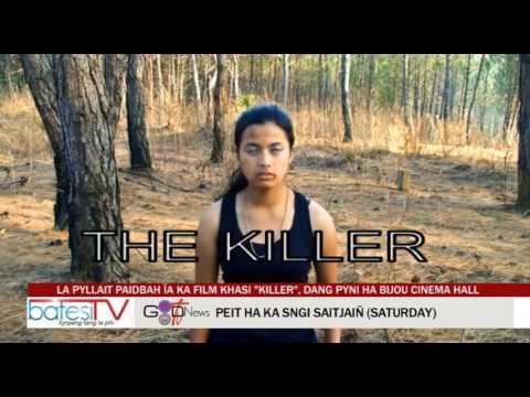 LA PYLLAIT PAIDBAH ÏA KA PHLIM KHASI KILLER DANG PYNI HA BIJOU CINEMA HALL