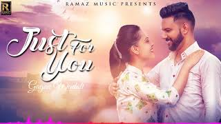 Just+For+You+%7C+Gagan+Wadali+%7C+Latest+Song+2018+%7C+Ramaz+Music