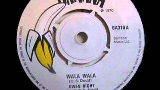 Owen Right - Wala Wala