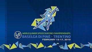 ISU World Junior Speed Skating Championships - Baselga di Piné 2019 (Day2)