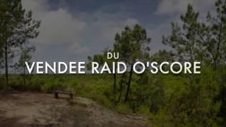Vendée Raid O'Score : c'est bientôt...