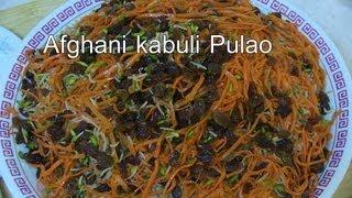 Kabuli Pulao Recipe - Delicious Afghan Food