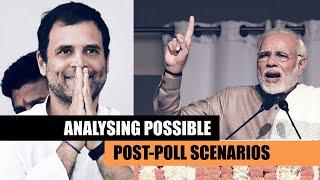 Lok Sabha Elections 2019 | Analysing possible post-poll scenarios