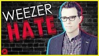 6 Reasons Why People HATE Weezer