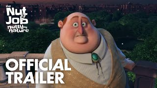 THE NUT JOB 2: NUTTY BY NATURE -  OFFICIAL TRAILER - In theaters this summer