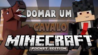 Minecraft Pe: Como Domar/Reproduzir os Cavalos! - Saiba tudo sobre os cavalos! (Pocket Edtion)