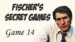 Fischer's Secret Games - Game 14 - Bobby Fischer x Robert Fontaine (Internet chess game)